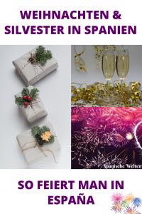 Weihnachten und Silvester in Spanien