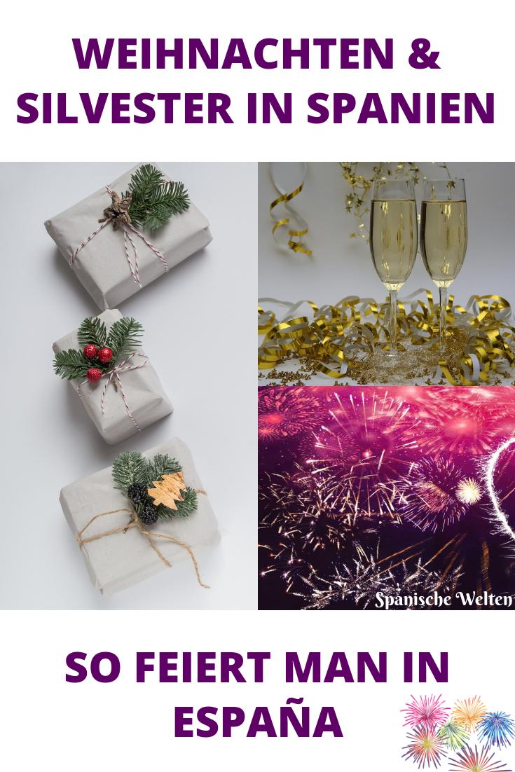 Wer Bringt Weihnachtsgeschenke In Spanien.So Feiert Man Weihnachten Und Silvester In Spanien