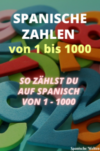 Zahlen Spanisch 1-1000 - Pinterest Grafik